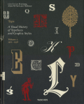 Type.  A Visual History of Typefaces and Graphic Styles Volume 2 / 1901-1938