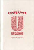 Labyrinth of Undercover : 25 year retrospective
