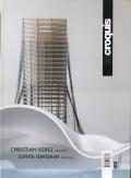 Christian Kerez 2010-2015, Junya Ishigami 2005-2010 : El Croquis 182