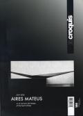 Aires Mateus 2011-2016: El Croquis 186