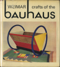 Crafts of the Weimar Bauhaus