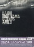Daido Moriyama: Buenos Aires