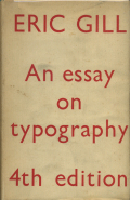 Eric Gill: An Essay on Typography 4th Edition