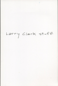 Larry Clark: stuff