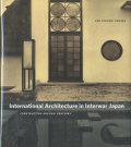 International Architecture in Interwar Japan: Constructing Kokusai Kenchiku