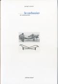 Le Corbusier: Im Inneren der Wohnmaschine - Mobel und Interieurs