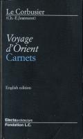 Le Corbusier: Voyages d'Orient Carnets / Les voyages d'Allemagne Carnets [English edition]