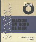 E.1027 - Maison en Bord de Mer / House by The Sea