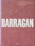 Barragan: Photographs of the Architecture of Luis Barragan