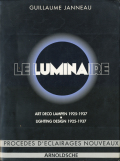 Le Luminaire: Art Deco Lampen / Art Deco Lighting Design 1925-1937