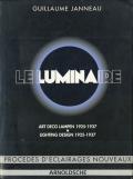Le Luminaire: Art Deco Lampen / Art Deco Lighting Design 1925-1937