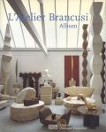 L'Atelier Brancusi Album