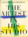 Alexander Liberman: The Artist in His Studio