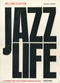 William Claxton: Jazzlife - A Journey for Jazz Across America in 1960