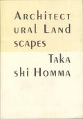Takashi Homma: Architectural Landscapes [Signed]