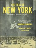 Andreas Feininger: The Face of New York [Revised Edition]