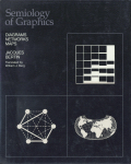 Jacques Bertin: Semiology of Graphics: Diagrams, Networks, Maps