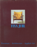 Finn Juhl: Furniture, Architecture, Applied Art
