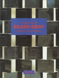 Eileen Gray: Design and Architecture 1878-1976