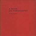 A BOOK ON TYPOGRAPHY By Shoko Sugawara