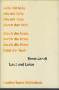 Ernst Jandl: Laut und Luise