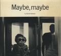 Koichi Inakoshi: Maybe, maybe [Signed]