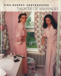 Tina Barney Photographs / Theater of Manners