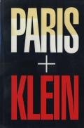 William Klein: PARIS+KLEIN