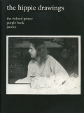 Richard Prince: the hippie drawings