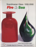 Scandinavian Glass 1930-2000: Fire & Sea