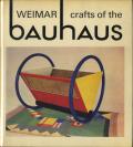 Crafts of the Weimar Bauhaus