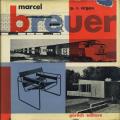 Marcel Breuer: Disegno, Industriale e Architettura