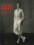 JOCKS AND NERDS: Men's Style in the Twentieth Century
