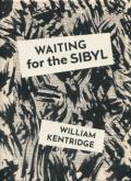 William Kentridge: Waiting for the Sibyl
