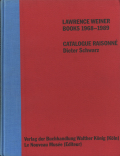 Lawrence Weiner Books 1968-1989: Catalogue Raisonne