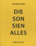 Vivian Sassen: Die Son Sien Allies