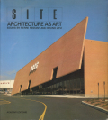 SITE サイト: Architecture as Art