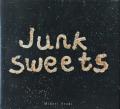 Junk Sweets