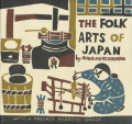 The Folk Arts of Japan