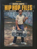Martha Cooper: Hip Hop Files - Photographs 1979-1984