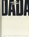 Dada Zurich-Paris  1916-1922
