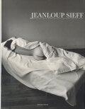Jeanloup Sieff: derrieres ジャンルー・シーフ写真集