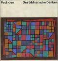 Paul Klee: Das bildnerische Denken