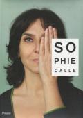 Sophie Calle: M'as-Tu Vue / Did you see me?