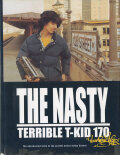 The Nasty - Terrible T-Kid 170