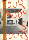Wolfgang Tillmans: Your Body is Yours