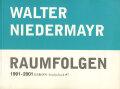 Walter Niedermayr: Raumfolgen 1991-2001