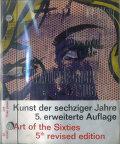 Kunst der sechziger Jahre 5.erweiterte Auflage / Art of the Sixties 5th revised edition