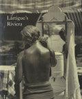 Jacques-Henri Lartigue: Lartigue's Riviera