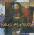 Robert Rauschenberg: Art and Life